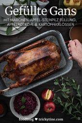 Rezept für gefüllte Gans mit Maronen-Apfel-Steinpilz Füllung, Apfelrotkohl und Kartoffelklößen