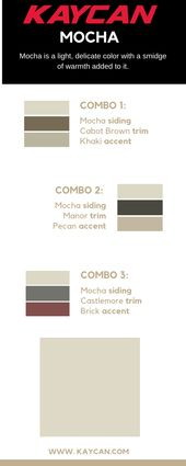 As A Neutral Mocha Has Many Different Color Combination Possibilities Here Are Our Favorites Vinylsiding Co Vinyl Siding Colors Vinyl Siding Siding Colors