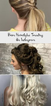 Prom Hairstyles Trending On Instagram Hairstyles Instagram Prom Promhairstyles Trending Loose Braids Flat Irons Lo In 2020 Hair Styles Prom Hair Hair Trends