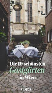 Genießen: Die 19 schönsten Gastgärten Wiens