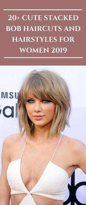 20+ Cute Stacked Bob Haircuts and Hairstyles for Women 2020 #hairstyles #hair #… – #Bob #Cute #hair