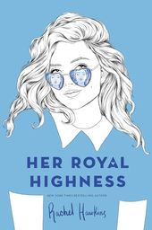 Her Royal Highness by Rachel Hawkins – Books i want to read