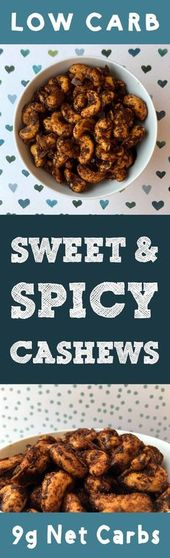 This recipe for Low Carb Sweet and Spicy Cashew Nuts is Low Carb, Keto, Paleo, T…