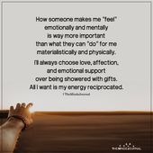 """How somebody makes me """"really feel"""" emotionally and mentally"""