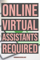 Online Virtual Assistants Required
