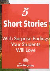 5 Kurzgeschichten mit Überraschungsende Ihre Schüler werden es lieben zu analysieren