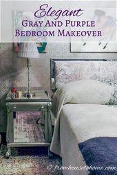 Elegant Gray and Purple Bedroom Makeover   – Home Decor Ideas
