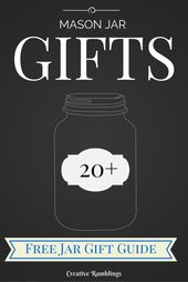 The anatomy of a Jar Gift + 20 Awesome Gift Ideas