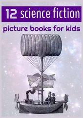 Livres d'Images Science Fiction pour Enfants   – ELA Teaching Ideas
