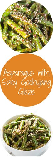 Asparagus with Spicy Gochujang Glaze…new tasty way to enjoy your Spring time v…