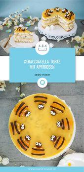 Stracciatella-Torte mit Aprikosen-Aprikosen-Torte / Bienentorte / Bienentorte   – Torten Rezepte – tolle Torten für jede Jahreszeit