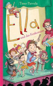 Ella Und Das Festkonzert Konzert Kinderbucher Bucher