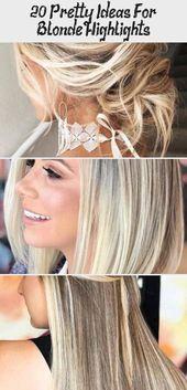 20 hübsche Ideen für blonde Höhepunkte #platinumblondehighlights Platinum Blonde …, #Blonde …