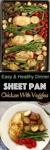 One Pan Baked Chicken With Potatoes, Green Beans and Cherry Tomatoes – Tender an…