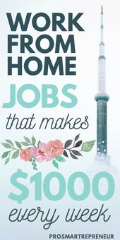 10 Best Work from Home Jobs that makes $1000 every week