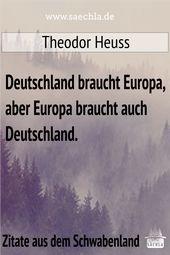 Deutschland braucht Europa   – Zitate von Schwaben