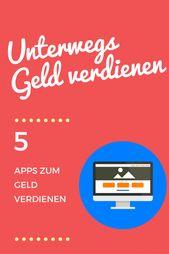 Mit Apps Geld verdienen – So einfach geht's! – Beruf