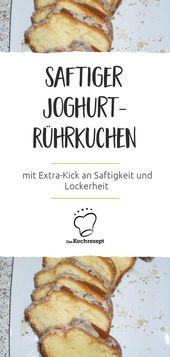 Saftiger Joghurt-Rührkuchen – Kuchen in der Kastenform