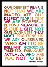 """""""Unsere tiefste Angst ist, dass wir unermesslich mächtig sind."""" – Inspiration"""