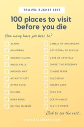 Die 100 Orte der Travel List Challenge, die Sie besuchen sollten, bevor Sie sterben