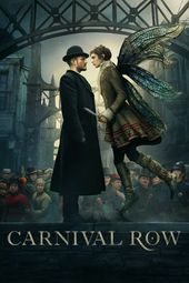 Watch Carnival Row Online Free Full Hd Movies On Gostreams 123movies With English Subtitles No Sign Up Require Tv Show Genres The Row Carnival