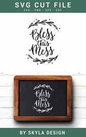 Bless this mess svg cut file for silhouette and cricut