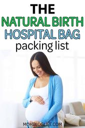 What To Pack In Your Natural Birth Hospital Bag