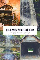 Why Highlands North Carolina Makes The Good Trip Getaway