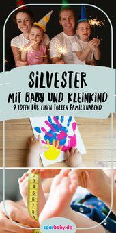 9 Ideen für Silvester mit Baby und Kleinkind