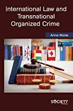 Free Download Pdf International Law And Transnational Organized Crime Free Epub Mobi Ebooks Pdf Books Download Free Ebooks Download Free Books Download