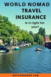 Is World Nomads Travel Insurance Really The Best Best Travel