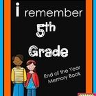 End of the Year Memory Book 5th Grade