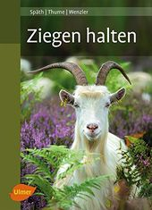 Amazon De Ziegen Halten Hans Spath Otto Thume Johann Georg Bucher Ziege Zwergziegen Nutztiere