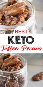 {Keto Pecans} Einfache, einfache Zutat Kandierte Toffee Pecans, die Sie …