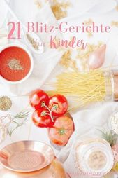 21 ideas for lunch with children  – Rezepte für Kinder