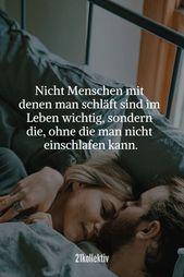 Nicht Menschen mit denen man schläft sind im Lebe…