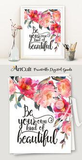"""Druckbare Grafik """"Seien Sie Ihre eigene Art von schönen"""" Instant Digital Download inspirierend Zitat Teen – Quotes"""
