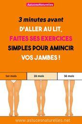 three minutes avant d'aller au lit, faites ses exercices simples pour amincir vos jambes !
