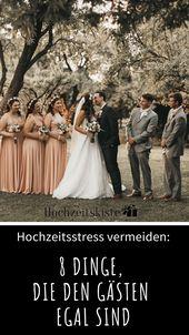 Hochzeitsstress vermeiden: 8 Dinge, die Hochzeitsgästen egal sind