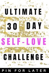 The Final 30 Day Self-Love Problem