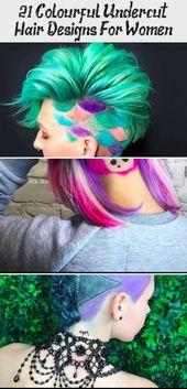 21 Colourful Undercut Hair Designs For Women – Design