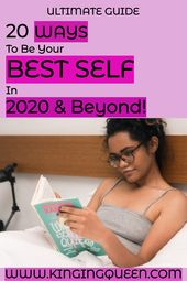 20 Ways To Be Your Best in 2020!