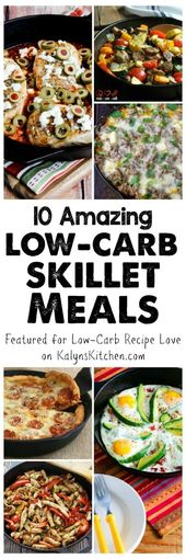 Ten Low-Carb Skillet Meals; some amazing ideas her…
