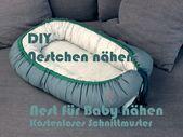 DIY Babynest / Nestchen / Nest für Baby nähen …