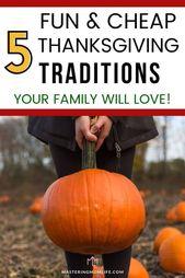 Easy & Fun Thanksgiving Traditionen, die Ihre Familie lieben wird – Holiday Time! ❤️