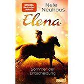 Sommer Der Entscheidung Elena C Ein Leben F R Pferde Band 2 Entscheidung Elena Sommer Der Kostenlose Bucher Bucher Sommer