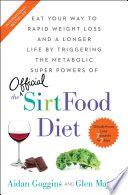 The Sirtfood Diet Aidan Goggins Glen Matten Google Books In 2020 Diet Diet Help Healthy Benefits