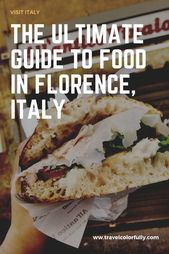 The ULTIMATE Information to Meals in Florence