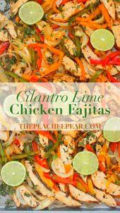 Diese Cilantro Lime Chicken Fajitas sind köstlich und sorgen für einen …