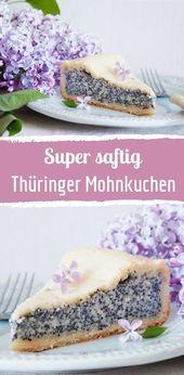 Receta para el pastel de semillas de amapola de Turingia   – Kuchen